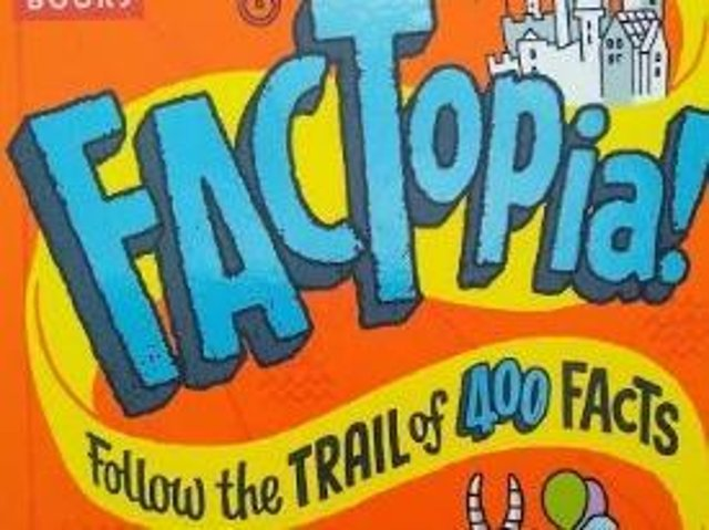 FACTopia! Follow the Trail of 400 Facts